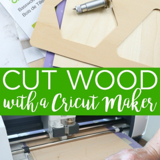 how-to-cut-wood-with-a-cricut-maker